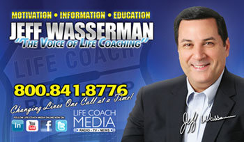 Jeff Wasserman - Life Coach Media